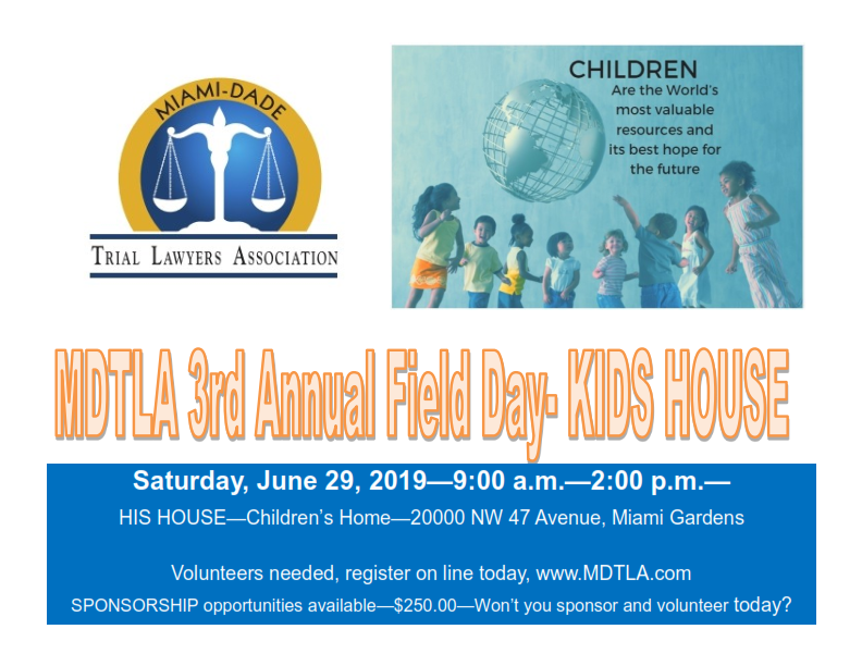 Miami Dade Trial Lawyers Association Kids Field Day His House